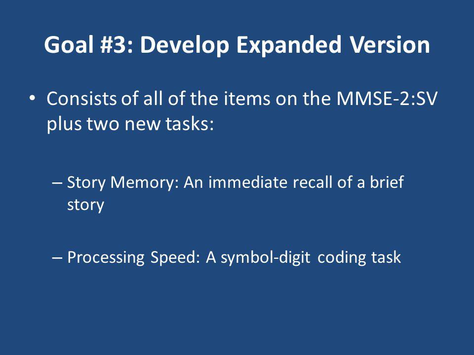 Goal #3: Develop Expanded Version