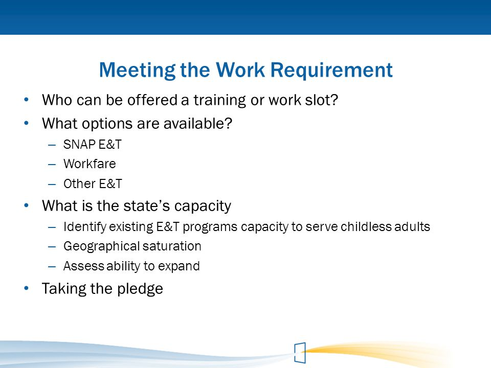 Meeting the Work Requirement
