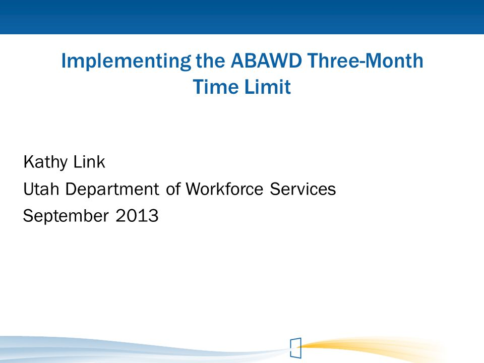 Implementing the ABAWD Three-Month Time Limit