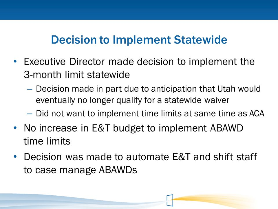 Decision to Implement Statewide