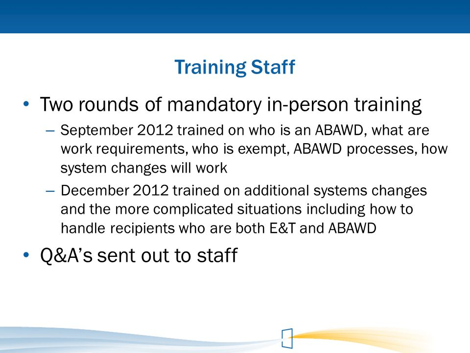 Two rounds of mandatory in-person training