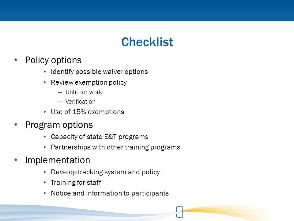 Checklist Policy options Program options Implementation