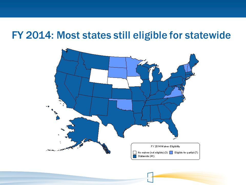 FY 2014: Most states still eligible for statewide