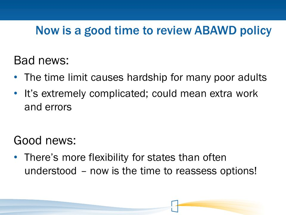 Now is a good time to review ABAWD policy