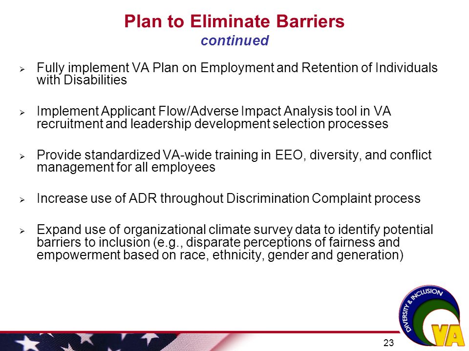 Plan to Eliminate Barriers continued