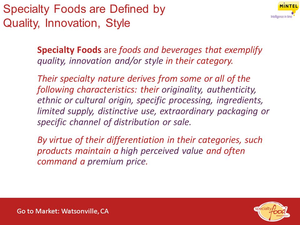 Specialty Foods are Defined by Quality, Innovation, Style