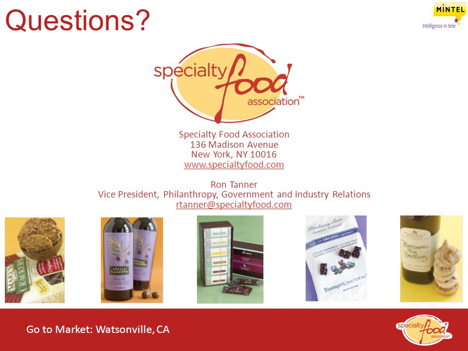 Questions Go to Market: Watsonville, CA Specialty Food Association