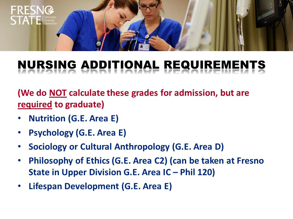 Nursing additional requirements