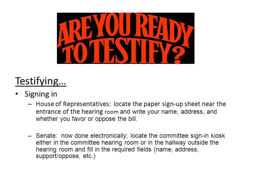 Testifying… Signing in