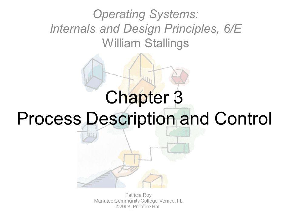 Chapter 3 Process Description and Control