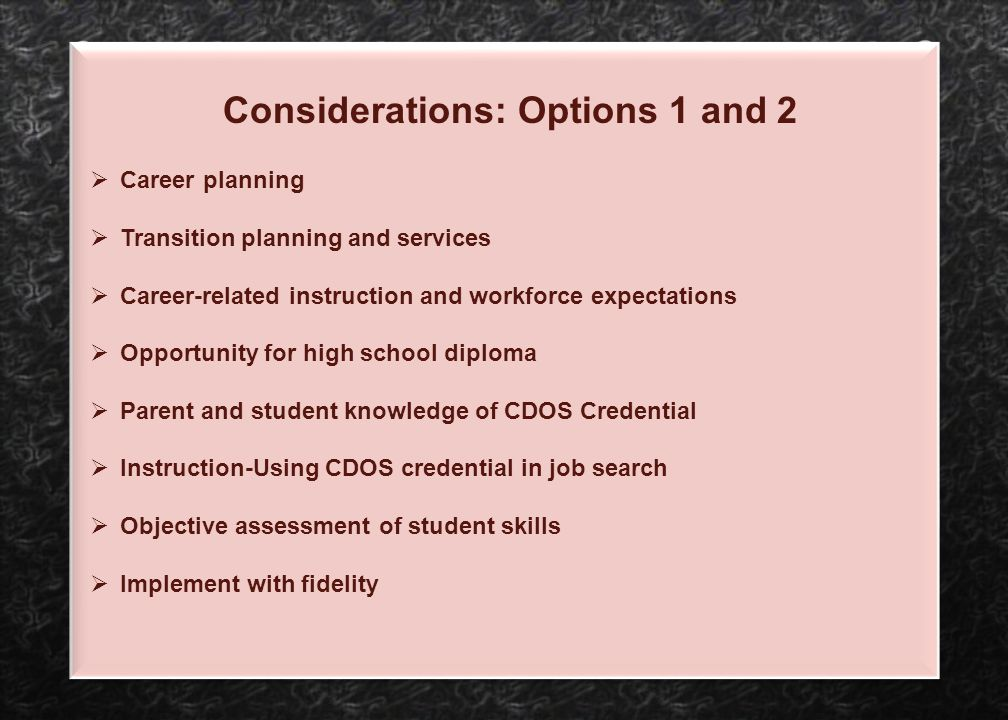 Considerations: Options 1 and 2