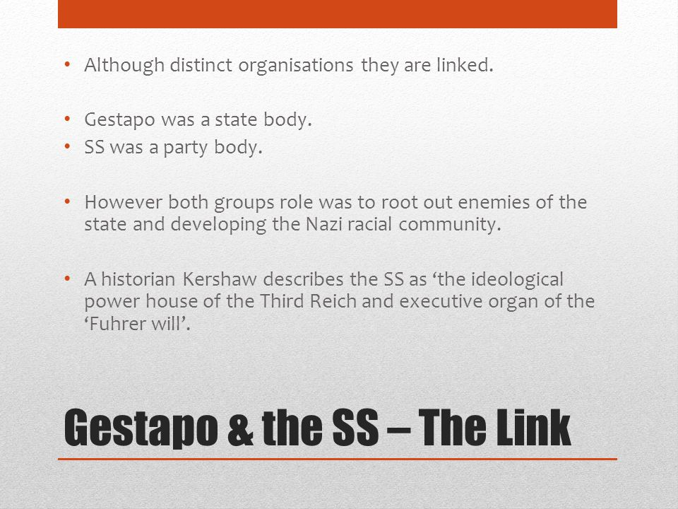 Gestapo & the SS – The Link