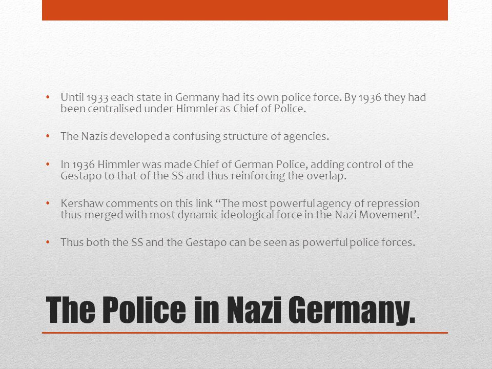 The Police in Nazi Germany.
