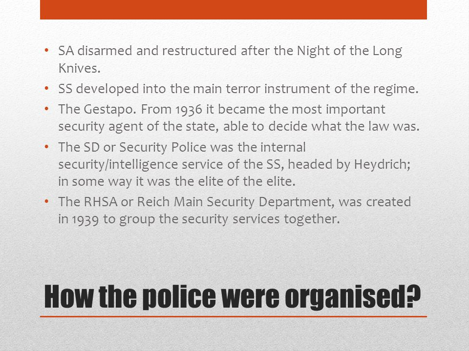 How the police were organised