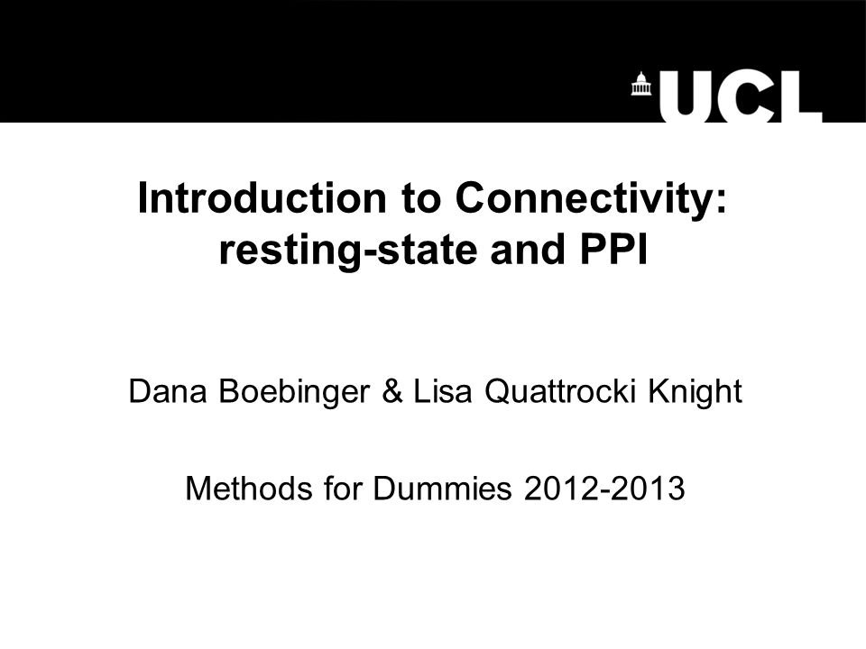 Introduction to Connectivity: resting-state and PPI