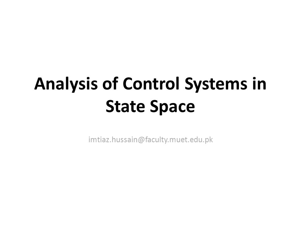 Analysis of Control Systems in State Space