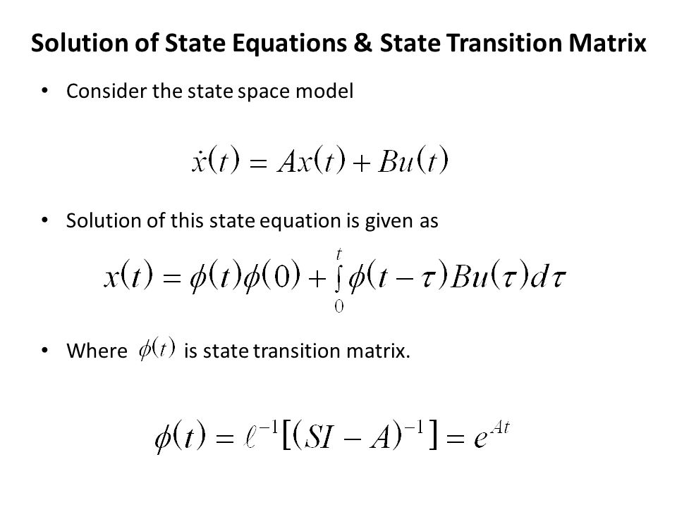 Solution of State Equations & State Transition Matrix