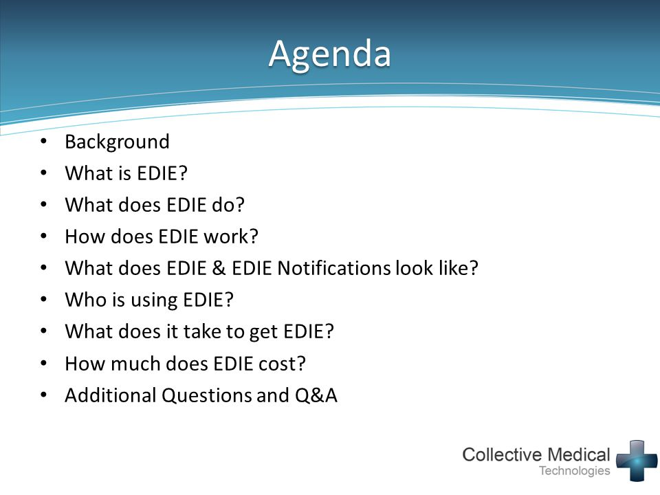 Agenda Background What is EDIE What does EDIE do How does EDIE work