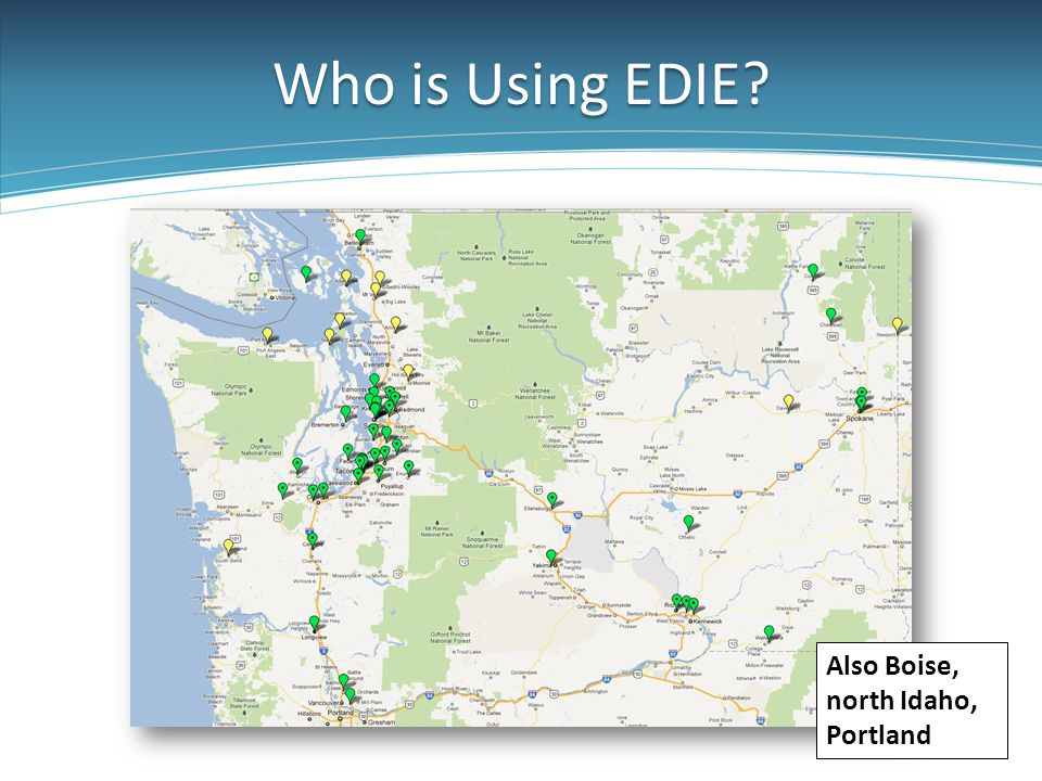 Who is Using EDIE Also Boise, north Idaho, Portland