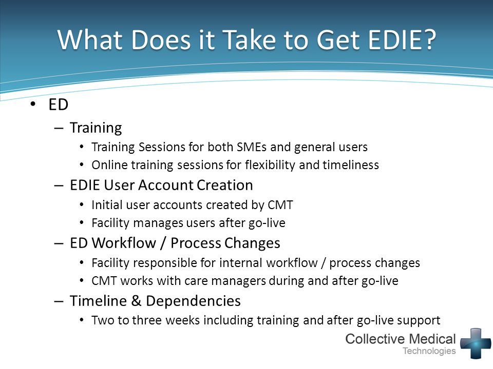 What Does it Take to Get EDIE