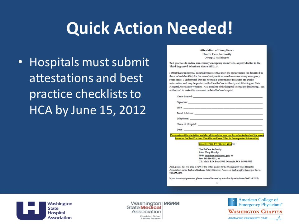 Quick Action Needed! Hospitals must submit attestations and best practice checklists to HCA by June 15, 2012.