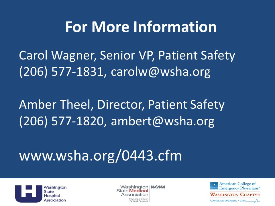 For More Information www.wsha.org/0443.cfm