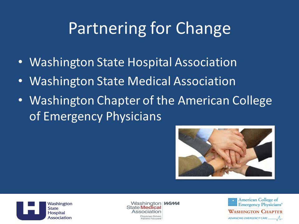 Partnering for Change Washington State Hospital Association