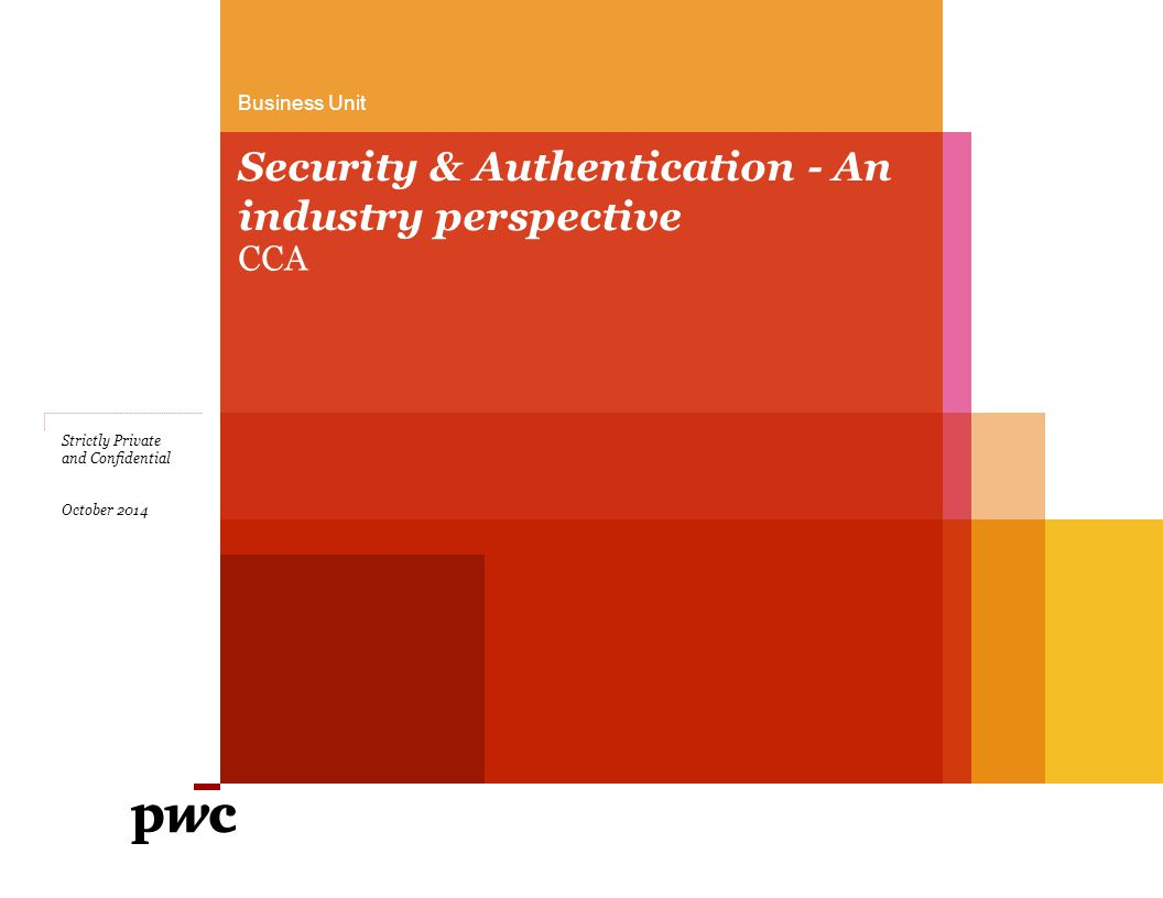Security & Authentication - An industry perspective