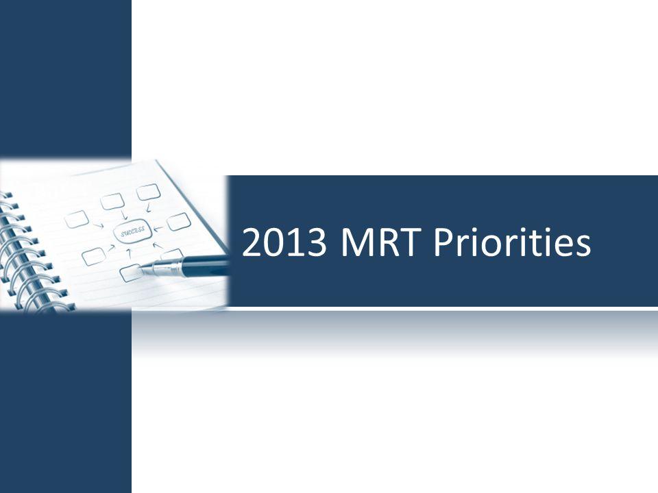 2013 MRT Priorities