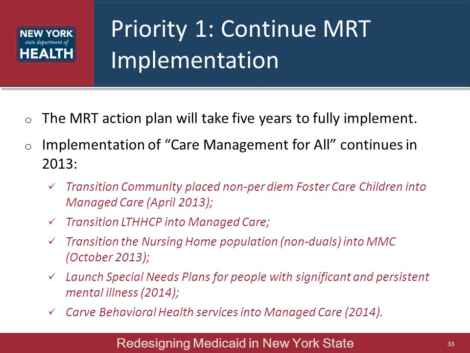 Priority 1: Continue MRT Implementation