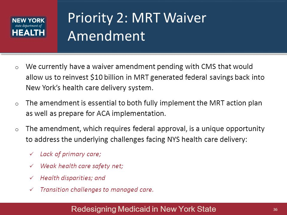 Priority 2: MRT Waiver Amendment