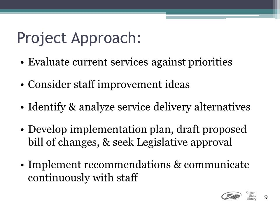 Project Approach: Evaluate current services against priorities