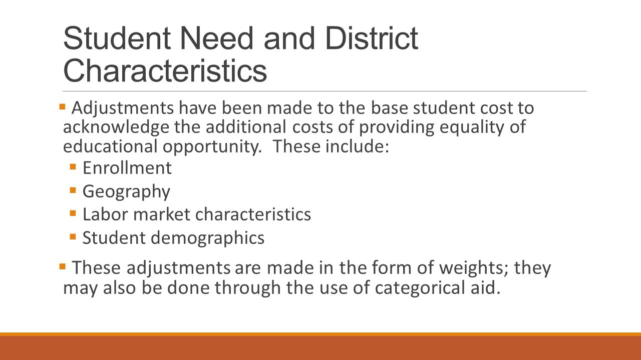 Student Need and District Characteristics