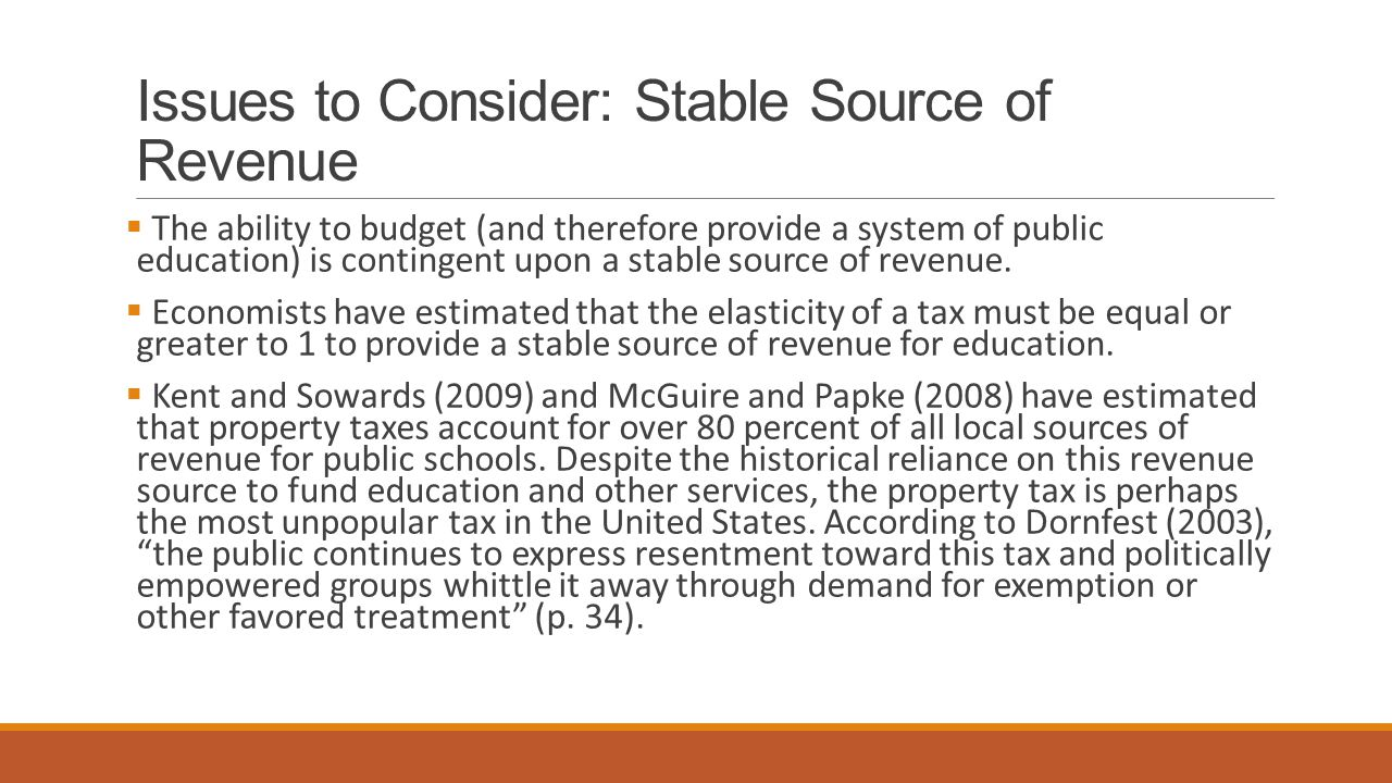 Issues to Consider: Stable Source of Revenue