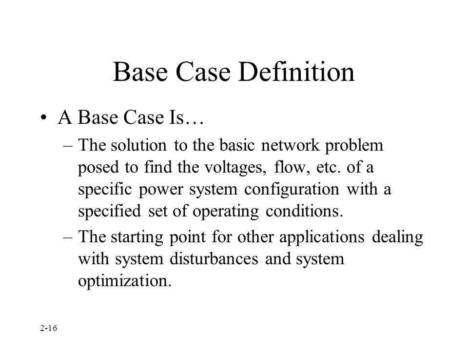 Base Case Definition A Base Case Is…