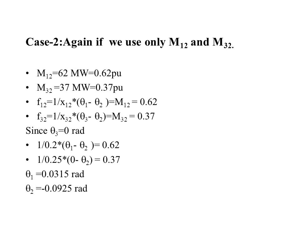 Case-2:Again if we use only M12 and M32.