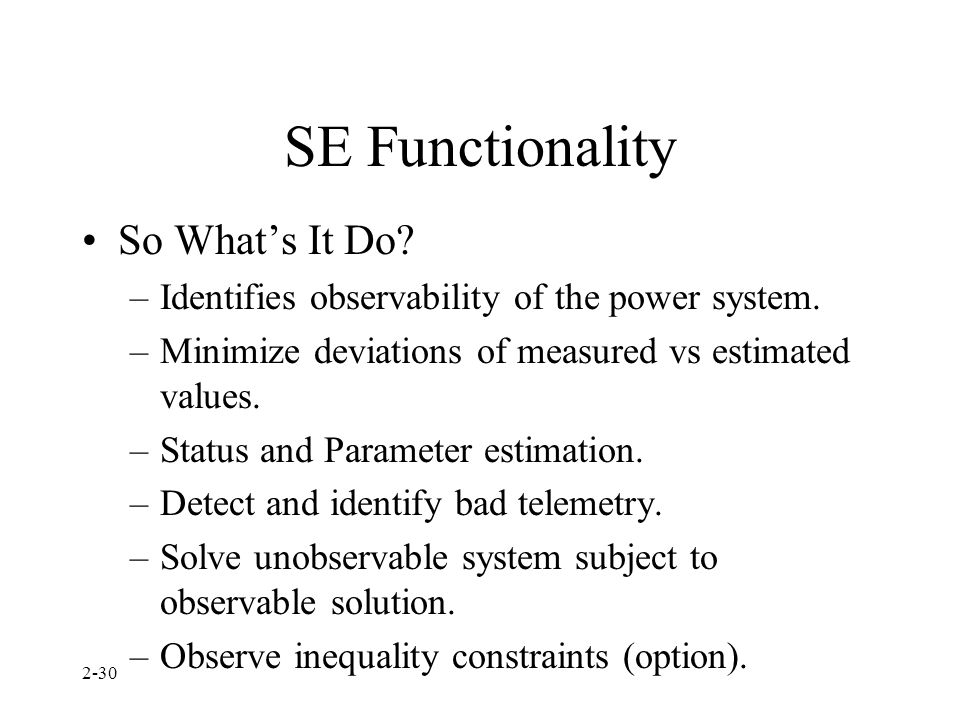SE Functionality So What's It Do