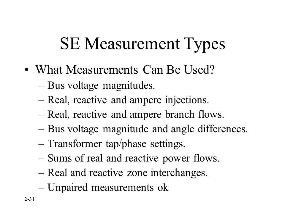 SE Measurement Types What Measurements Can Be Used