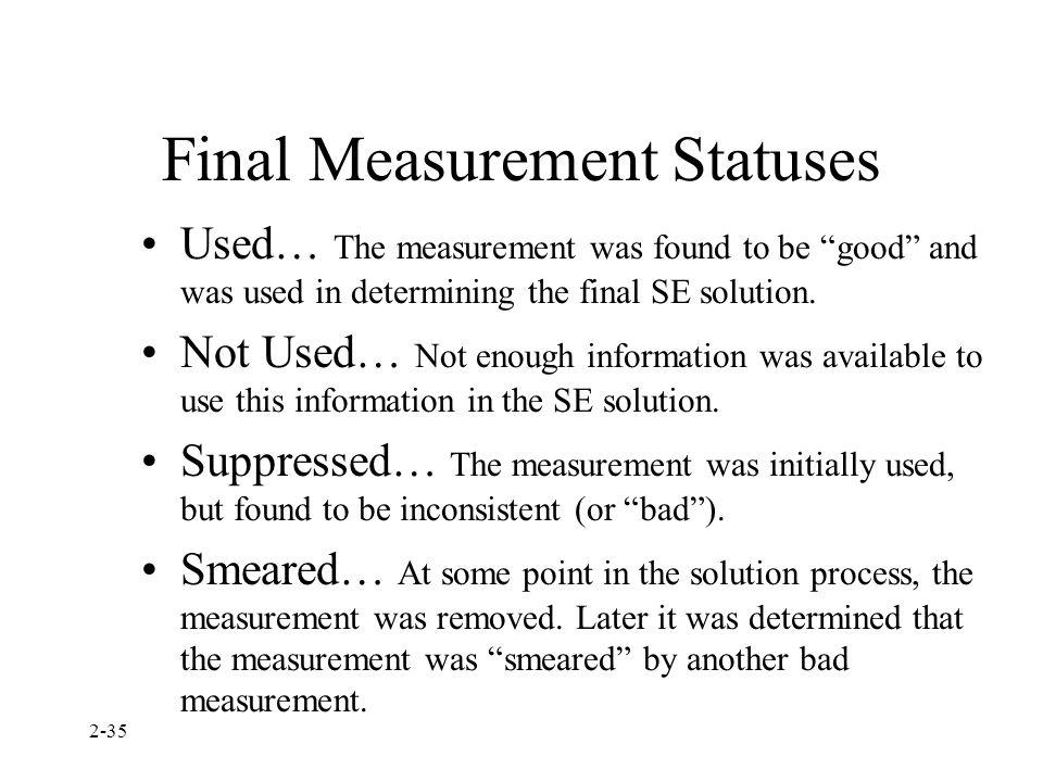 Final Measurement Statuses