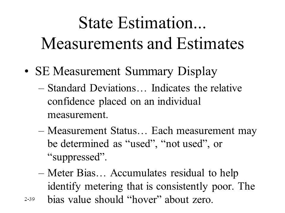 State Estimation... Measurements and Estimates