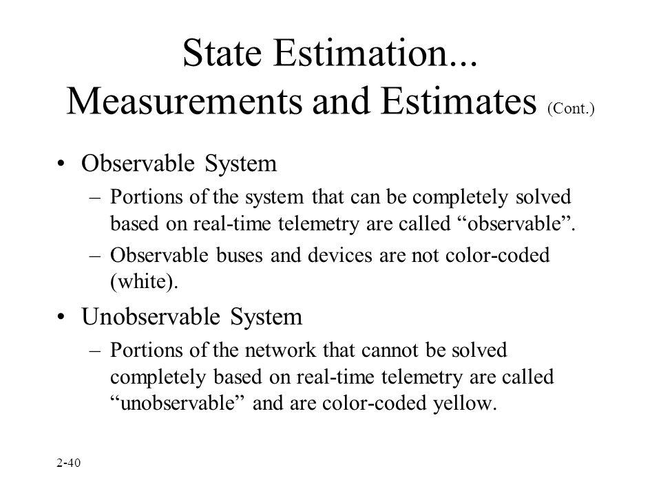State Estimation... Measurements and Estimates (Cont.)