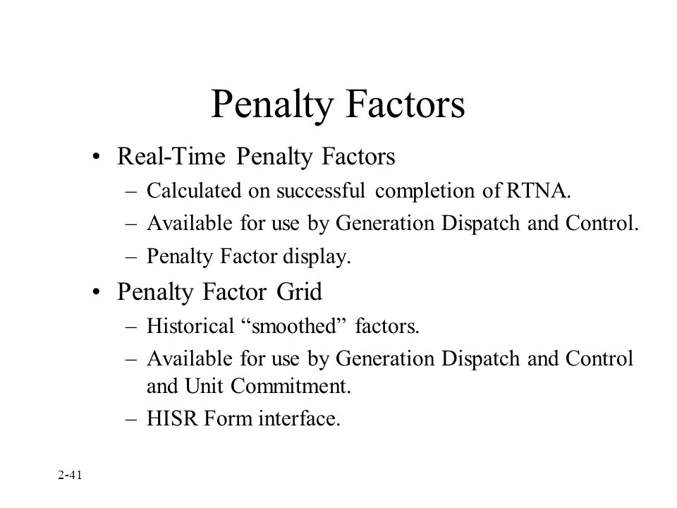 Penalty Factors Real-Time Penalty Factors Penalty Factor Grid