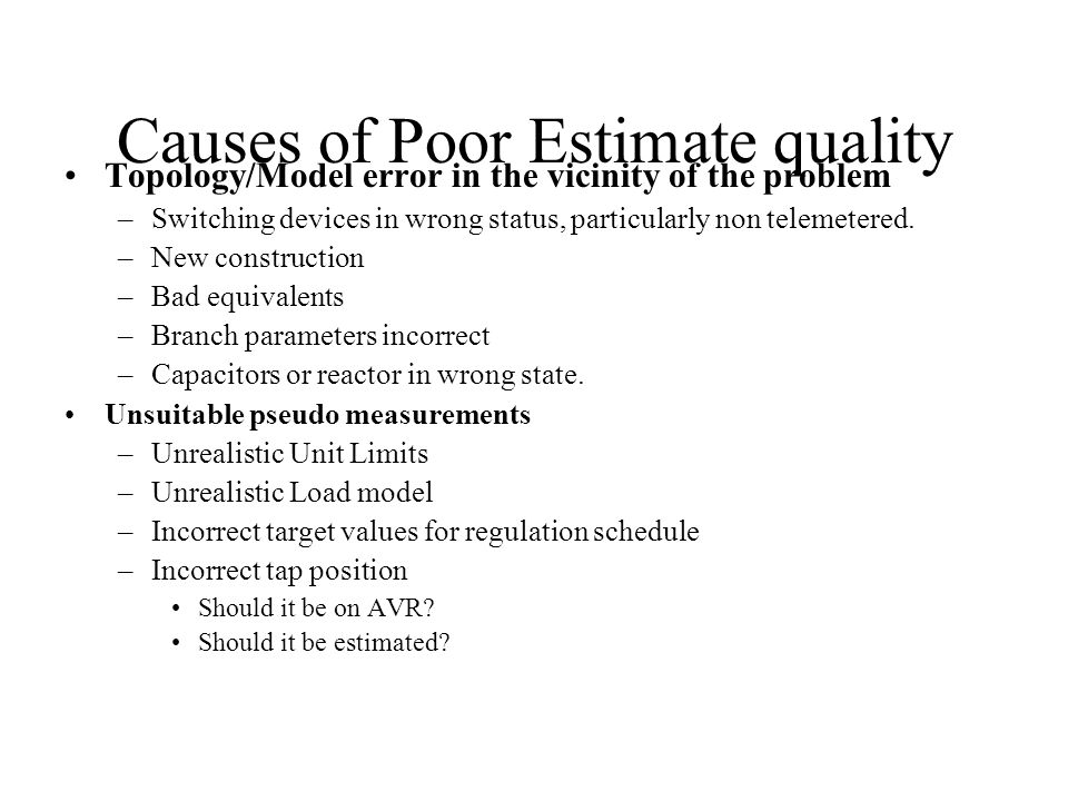 Causes of Poor Estimate quality