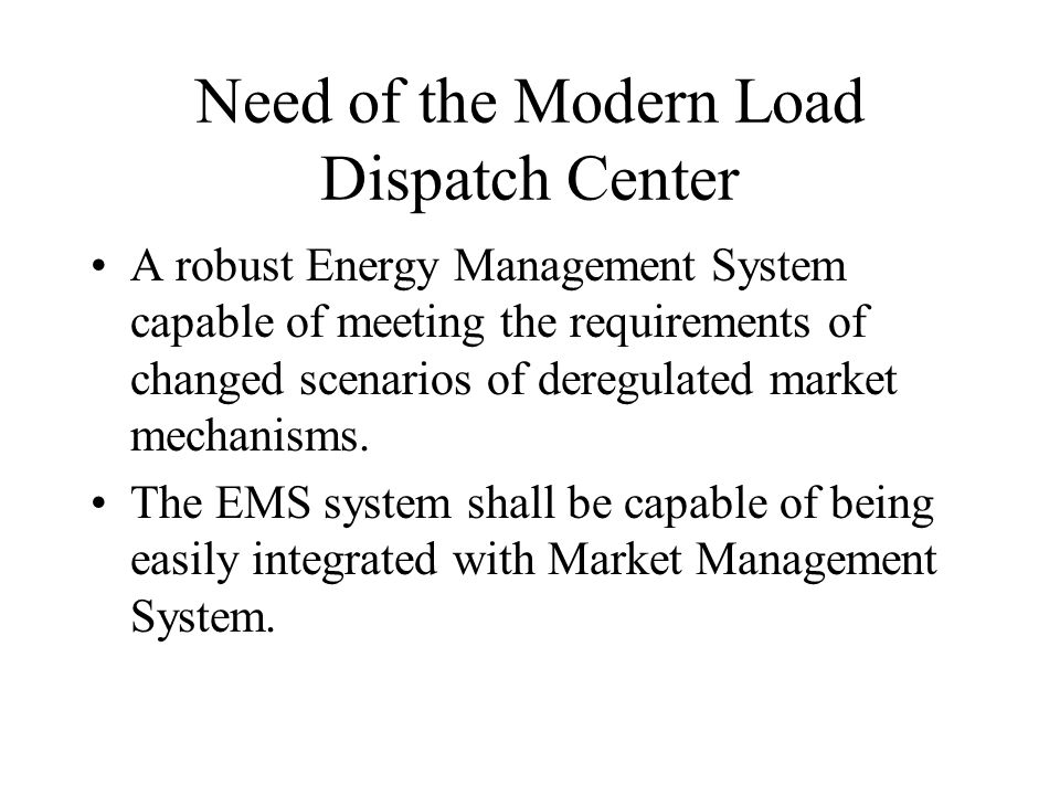 Need of the Modern Load Dispatch Center
