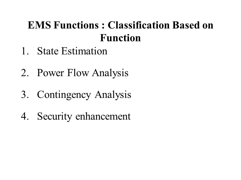 EMS Functions : Classification Based on Function