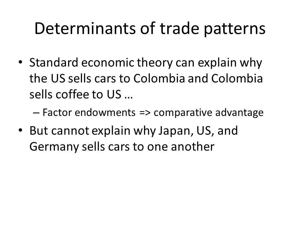 Determinants of trade patterns