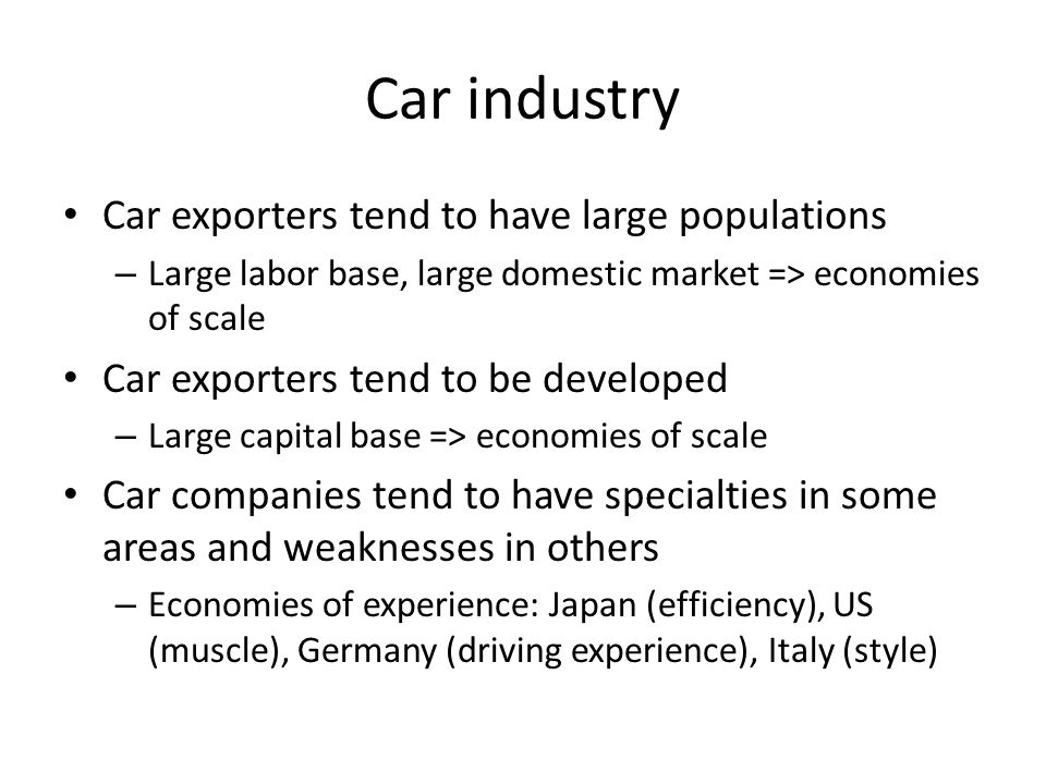 Car industry Car exporters tend to have large populations