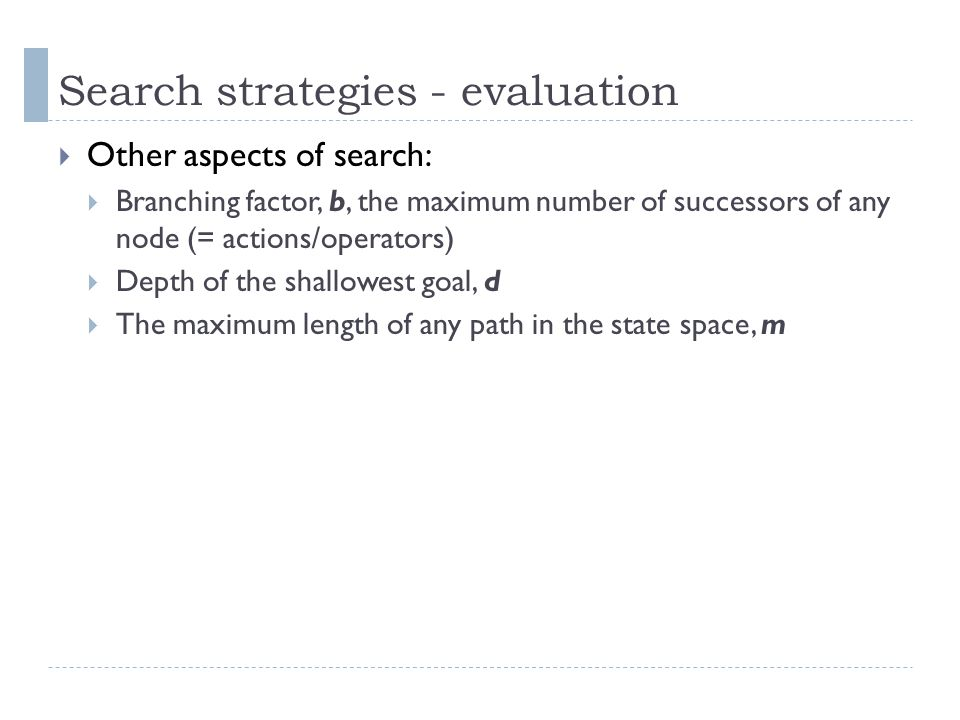 Search strategies - evaluation
