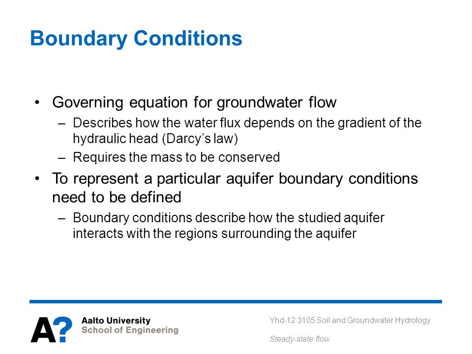 Boundary Conditions Governing equation for groundwater flow