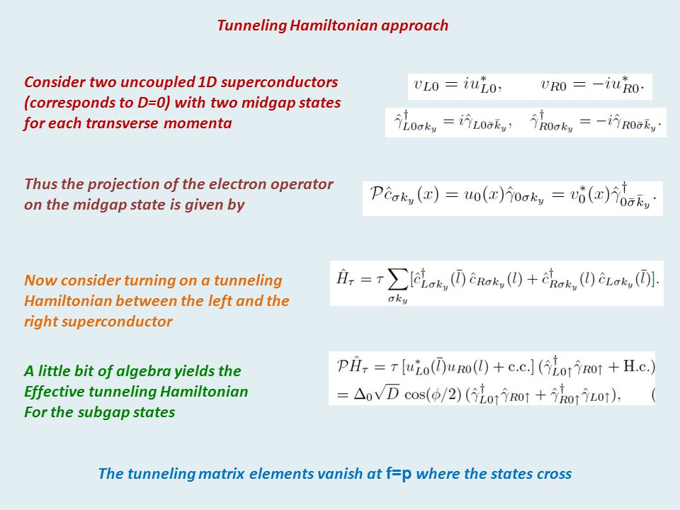 Tunneling Hamiltonian approach
